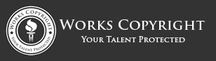 Works Copyright - Your Talent Protected